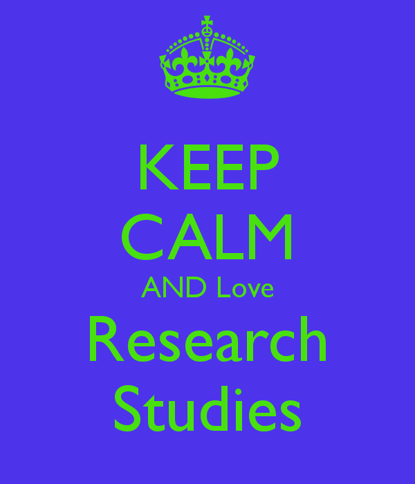 keep-calm-and-love-research-studies