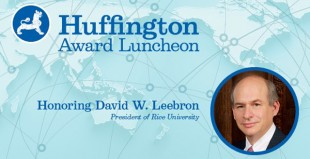Website art announcing that Rice President David Leebron will receive the 2015 Huffington Award.