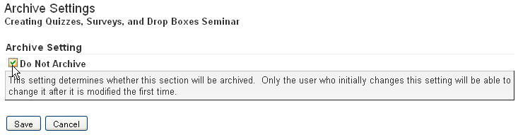 Screen capture of Archive Setting screen with Do Not Archive check box checked.