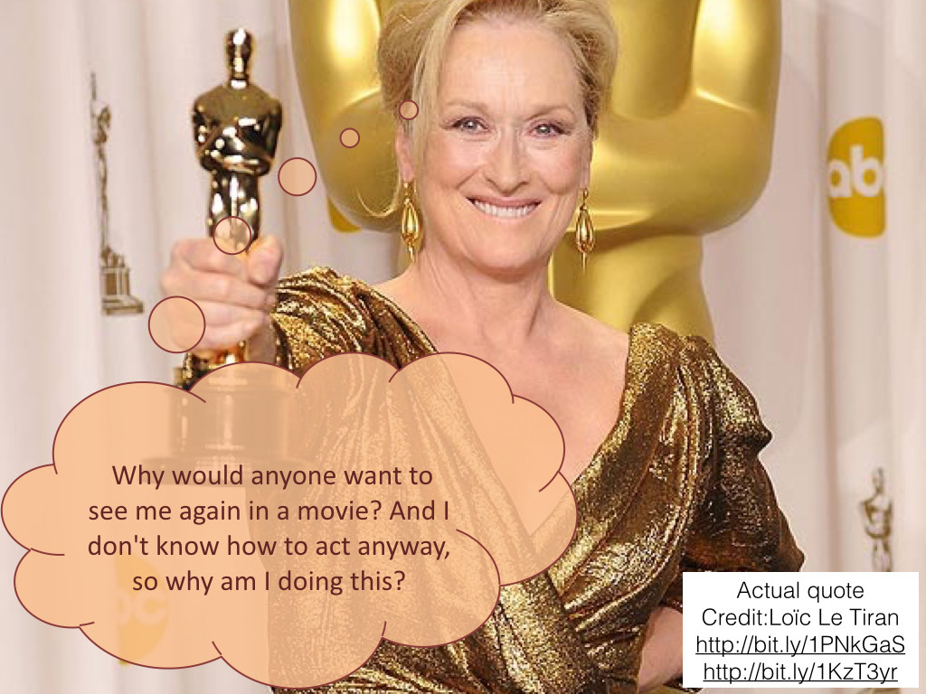 Meryl Streep, winner of 3 Oscars (not counting the one they didn't actually take from Jodie Foster.)