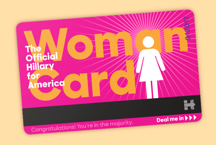 "The Hillary Clinton campaign started issuing actual ""woman cards"" after Donald Trump said Clinton owed her success to playing the ""woman card."" Image credit: hillaryclinton.com"
