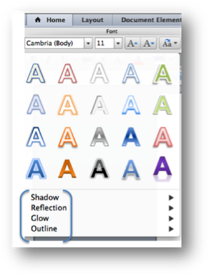 Option drop down menu for Text Effect button. Shadow, Relfection