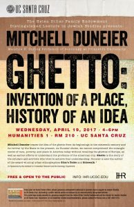 Mitchell Duneier - Ghetto: Invention of a Place, History of an Idea