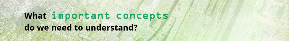 What important concepts do we need to understand?